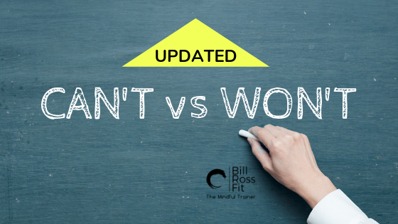 1 blog CAN'T vs WON'T.png