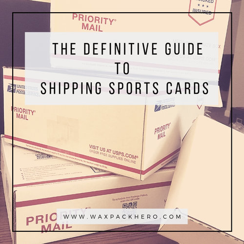 The Definitive Guide To Shipping Sports Cards Via Usps Waxpackhero