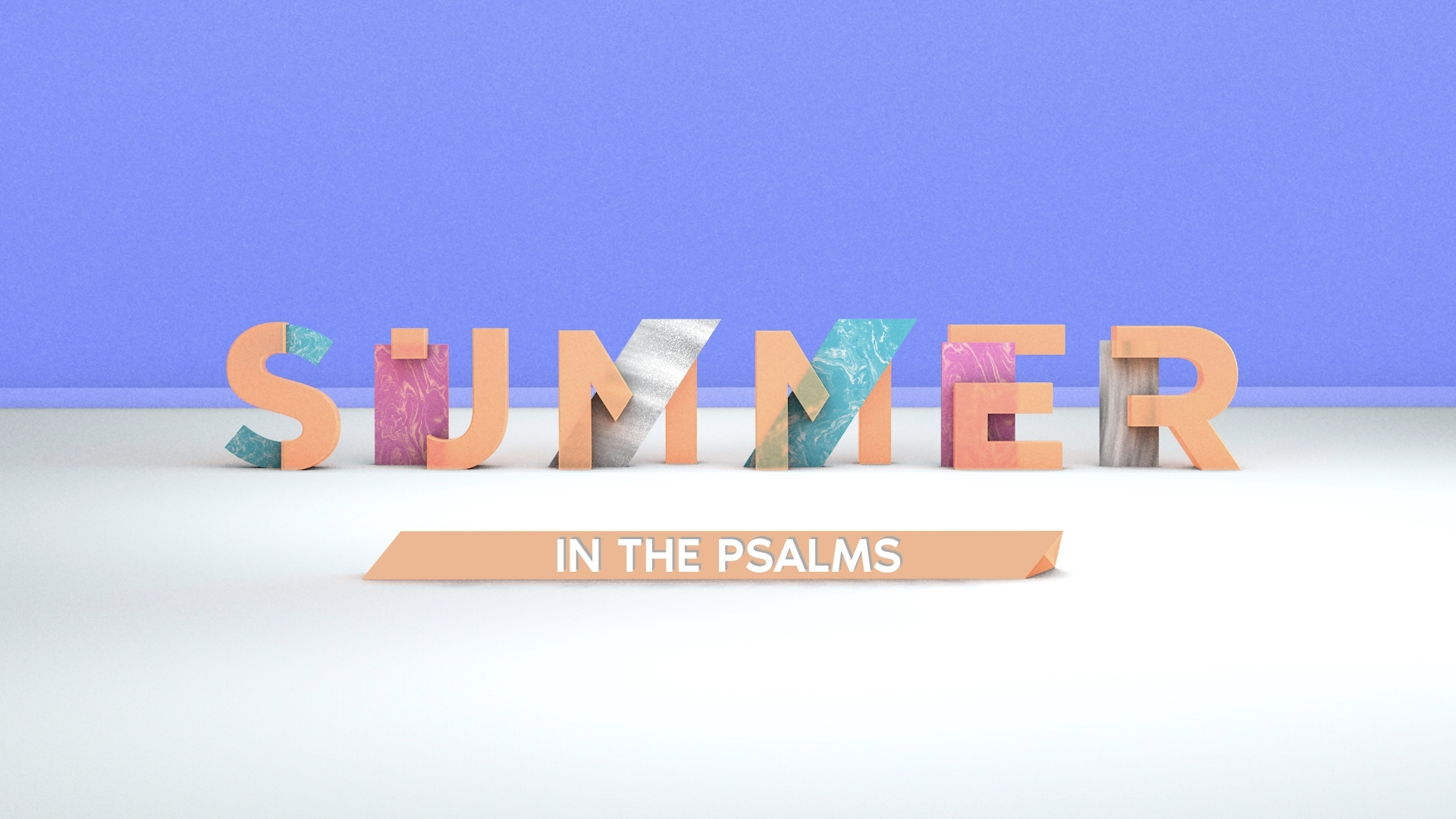 Summer in Psalms - June-July 2018Message Video — Message Audio