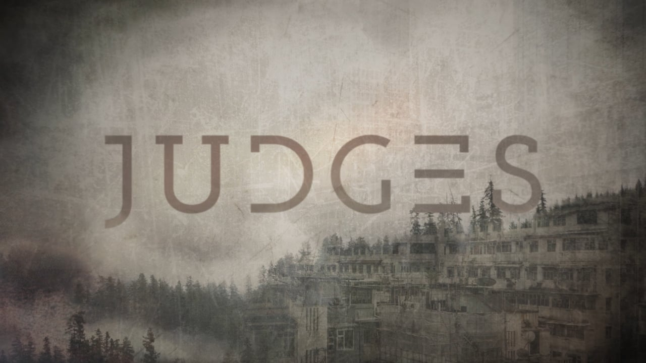 Judges - January-March 2018Message Video — Message Audio