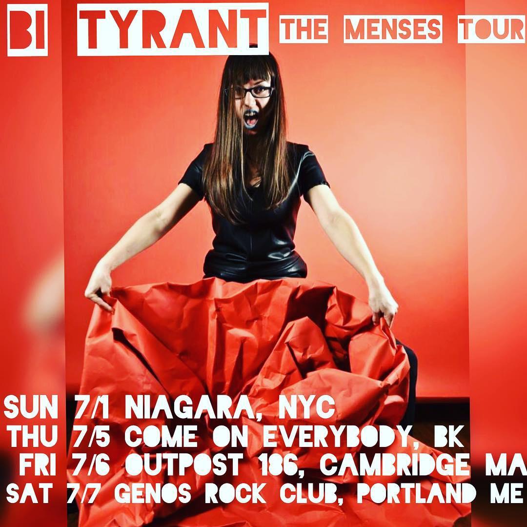 Bi TYRANT Menses Tour Flyer.jpg