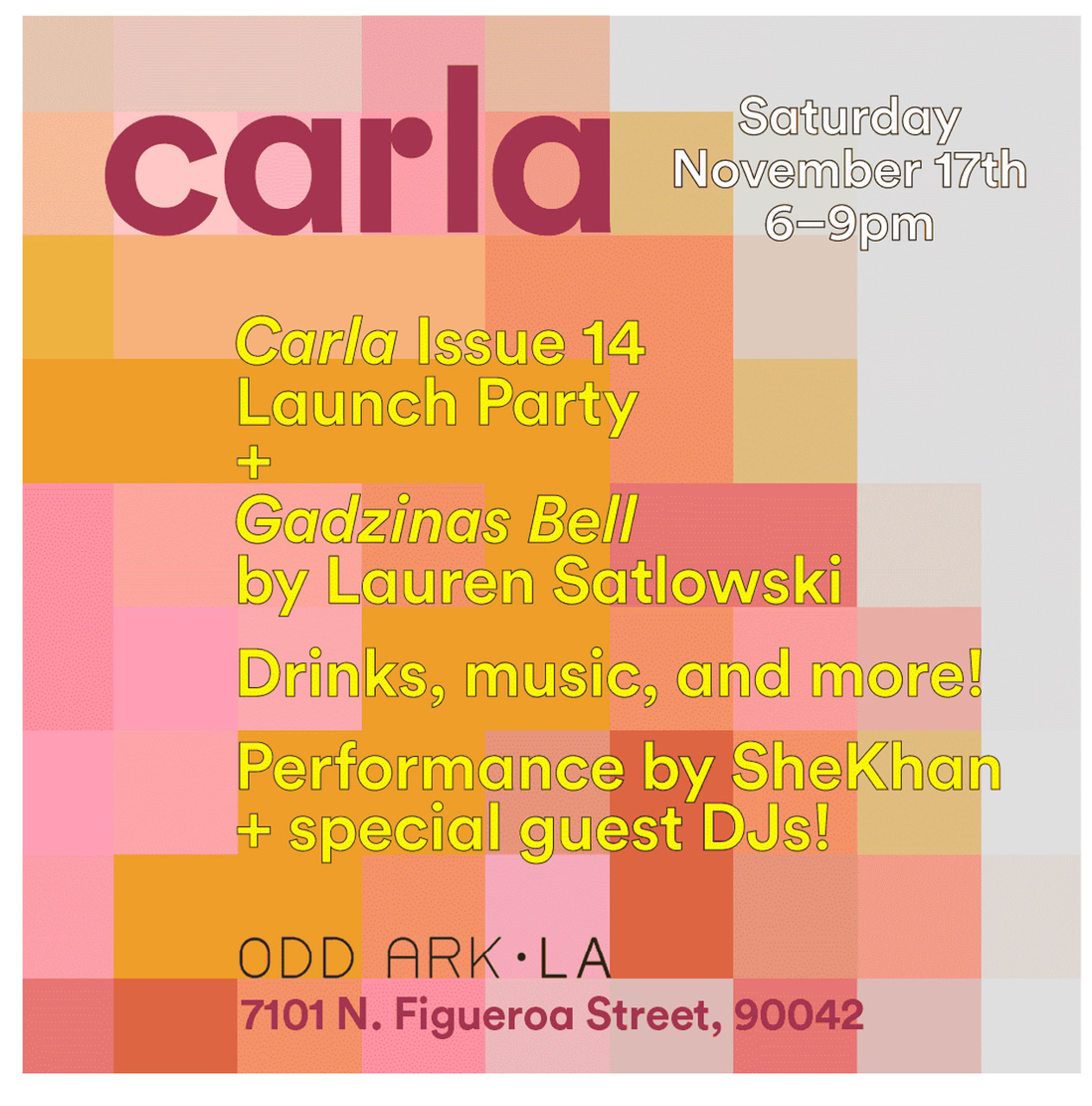 - Join us Saturday November 17, 6-9pm as we co-host and celebrate the Launch of Carla issue#14 at ODD ARK•LA. Come get your free issue, have a drink, and see a live performance by SHEKHAN and guest DJ's.Currently on view at Odd Ark• LA is Gadzinas Bell by Lauren Satlowski.