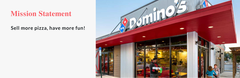 Dominos Mission Statement