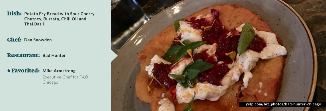 Executive Chef Dan Snowden's potato fry bread with sour cherry chutney, burrata, chili oil and Thai basil
