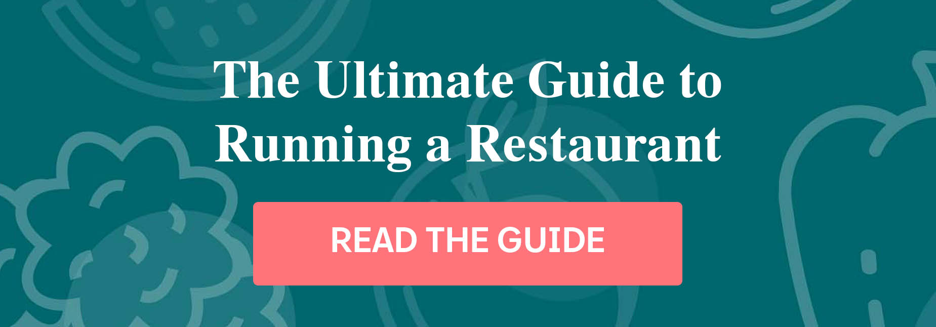 The ultimate guide to running a restaurant button view guide