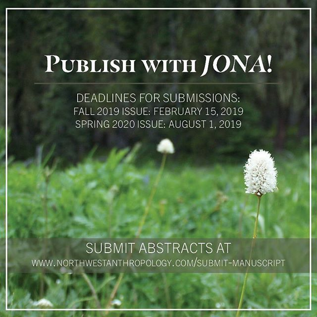 The Journal of Northwest Anthropology is currently seeking submissions for the JONA Fall 2019 and Spring 2020 issues! . Submit an abstract at www.northwestanthropology.com/submit-manuscript (link in bio). Our Style Guide can also be found at this link. . If you feel that you have a complete manuscript which is ready to be submitted, or any questions about submitting, please email submit@northwestanthropology.com.
