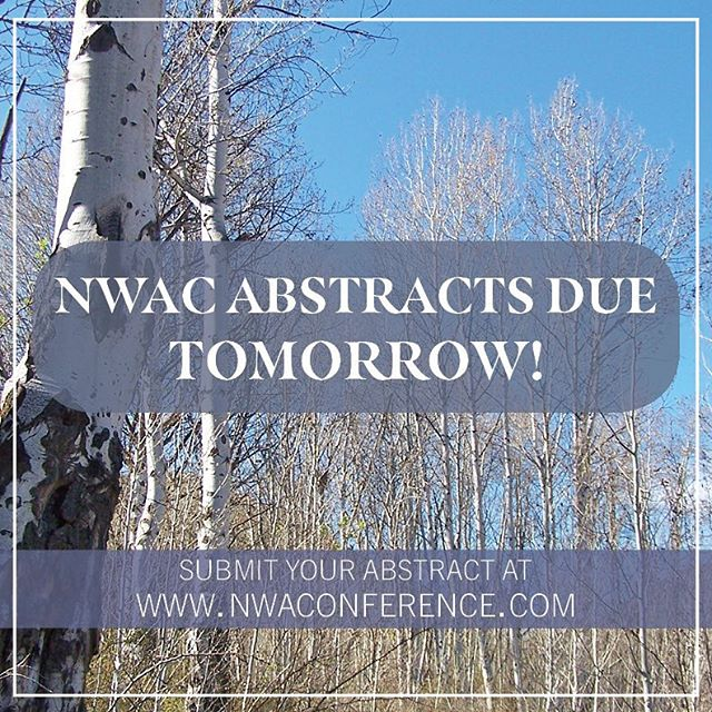 Submit your abstracts by THIS FRIDAY, February 1, 2019, at www.nwaconference.com if you plan to present at NWAC2019 in Kennewick, WA. See you all in 2 months! #nwac2019