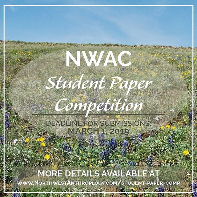 Remember to email jona@northwestanthropology.com by February 22 with your intent to submit! . Deadline for Student Paper Competition submissions is March 1. . See link in bio for entry details and manuscript guidelines.