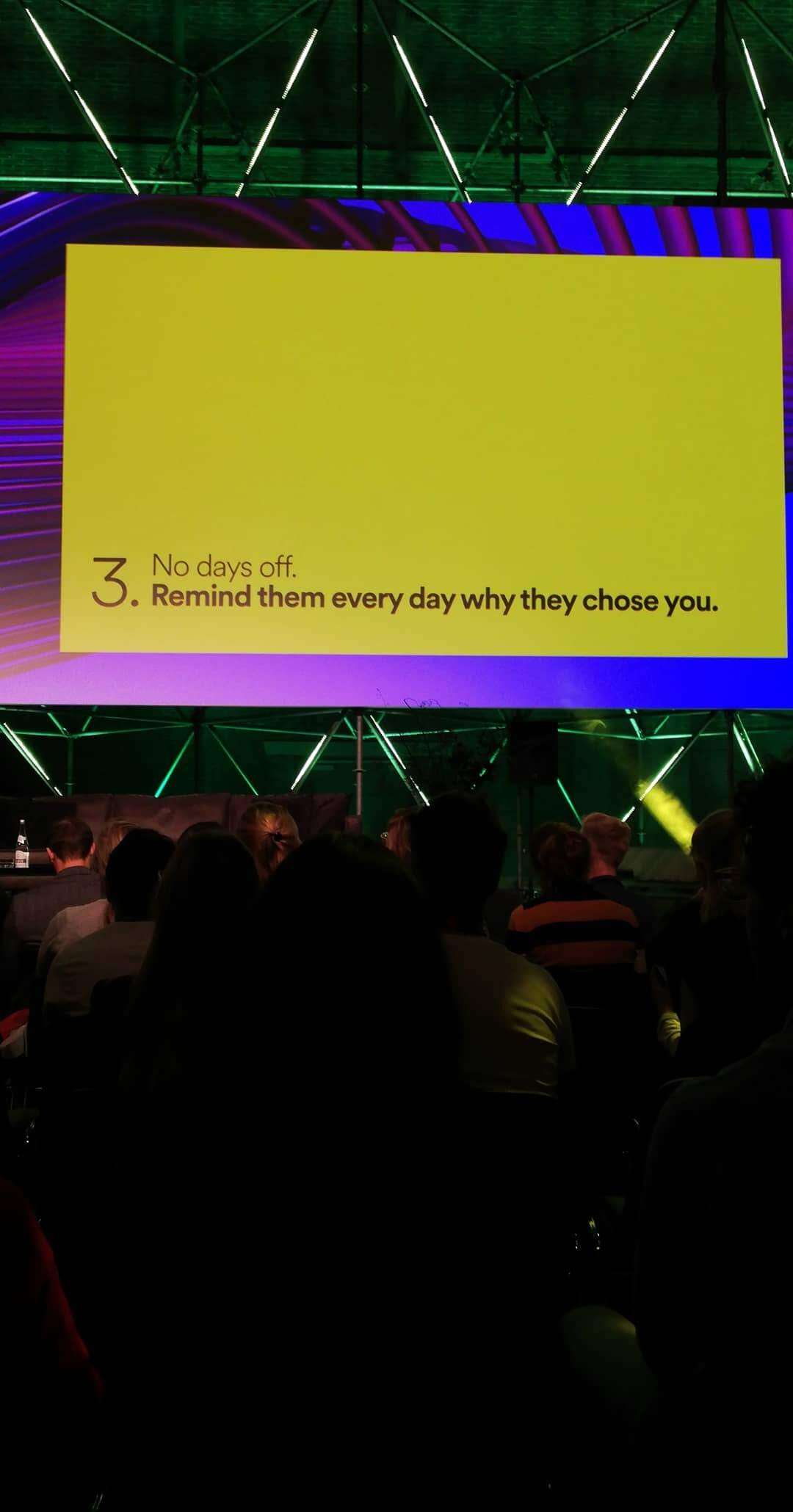 Another great rule by Zach from Spotify. Branding is a constant effort, customers can forget about you every day.