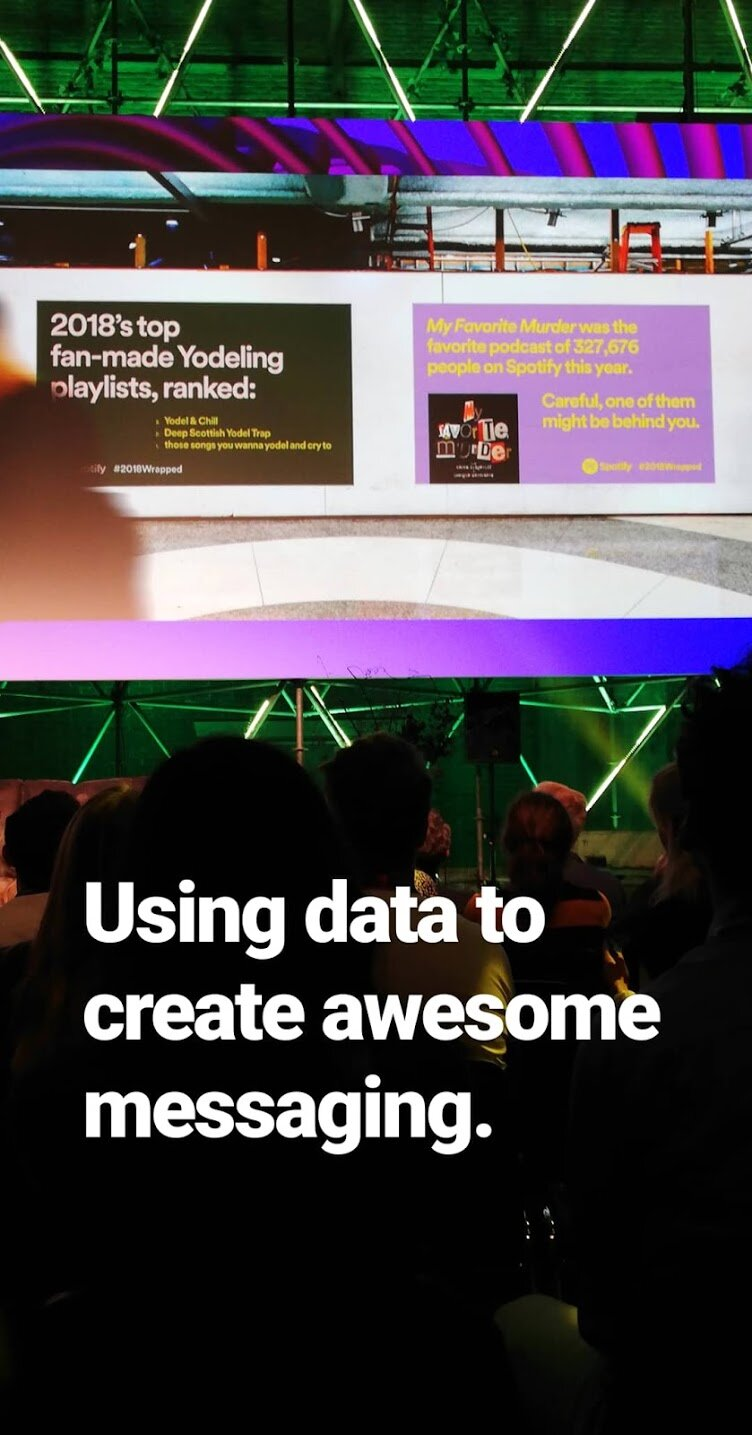Spotify had a great advertising campaign using data creatively and with humor.