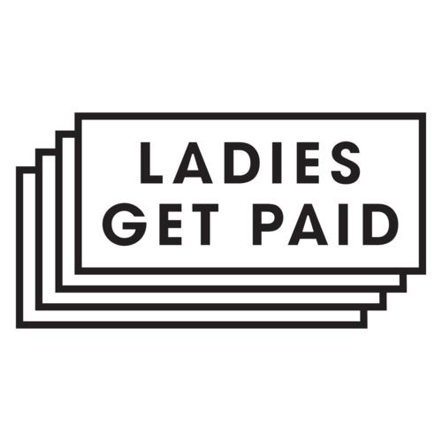 Ladies Get Paid.png