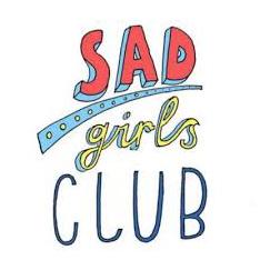 Sad Girls Club.jpg