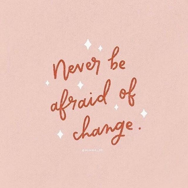 Hey you! 👈� Just a friendly reminder to never be afraid of change. Positive things happen when you go beyond your comfort zone! Change brings on new experiences, helps you grow, and challenges your values and beliefs. Happy Tuesday! ✨ You got this! . 📸: @minna_so