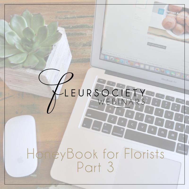 Fleursociety HoneyBook for Florist Webinar Series Party 3