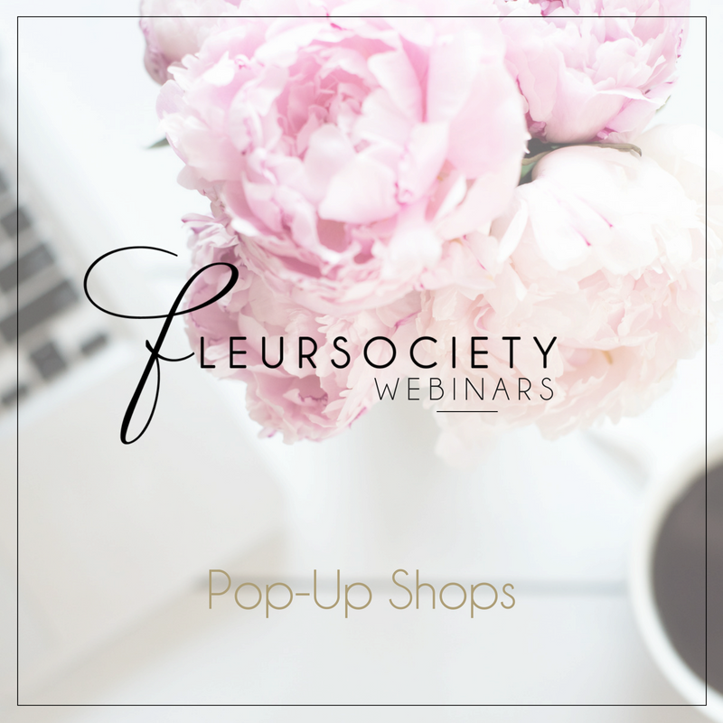 Fleursociety Pop Up Shops Webinar