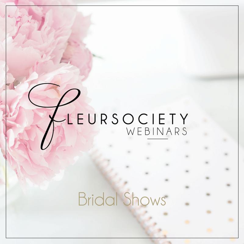 Fleursociety Bridal Shows Webinar
