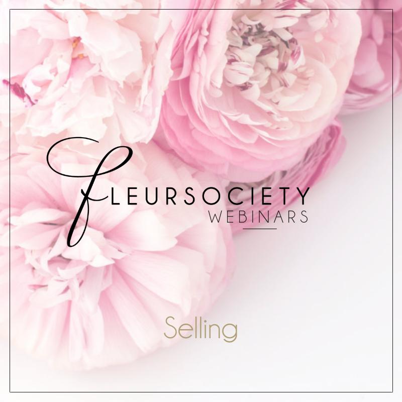 Fleursociety Selling Webinar