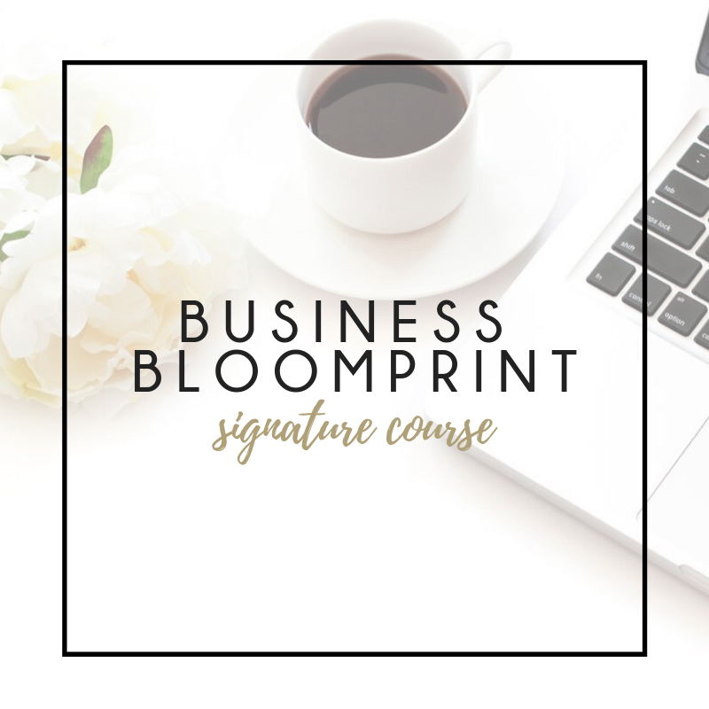 Business Bloomprint Signature  Course