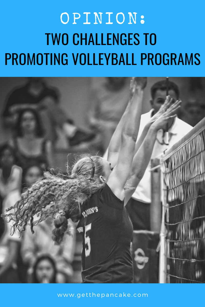 Two Challenges Promoting Volleyball Programs.png