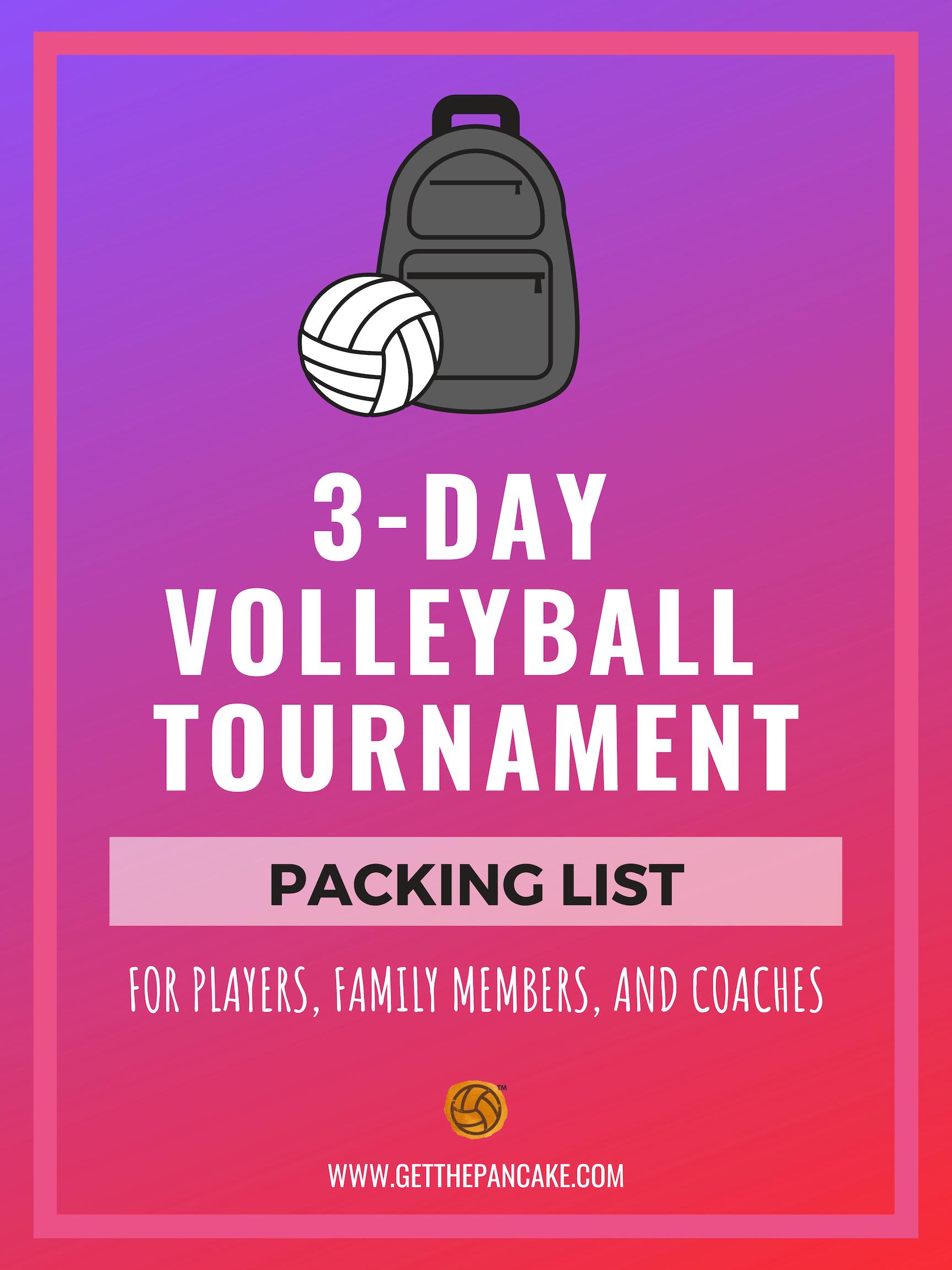 Packing List Volleyball Tournament Get The Pancake.jpg