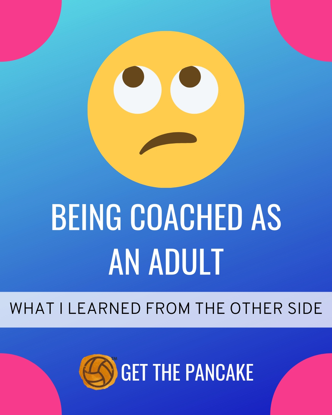 Coached As An Adult.jpg