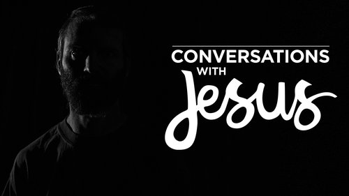 conversations with jesus.jpeg