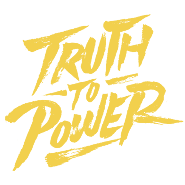 Truth To Power.png