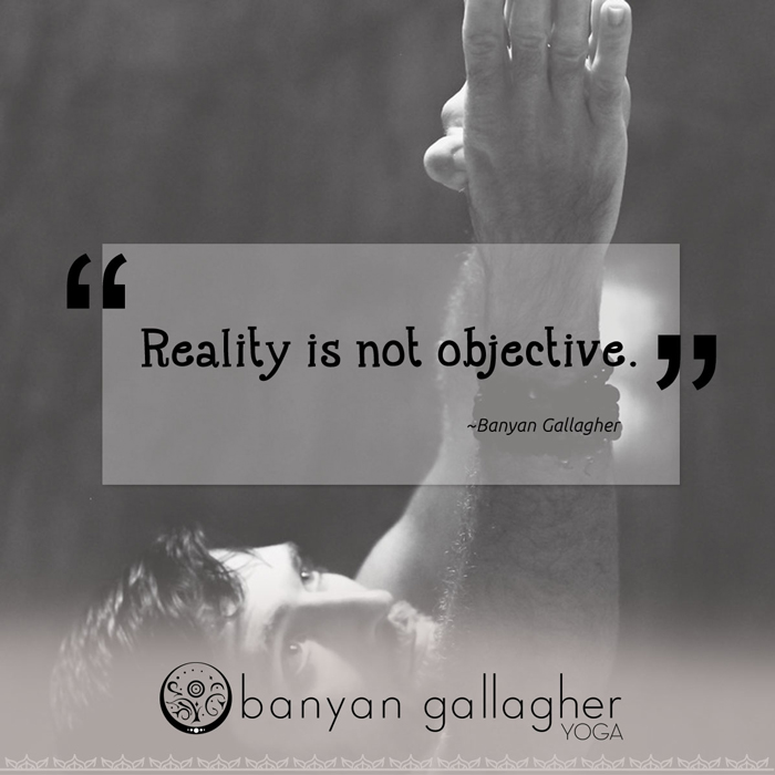 Reality-is-not-objective.jpg
