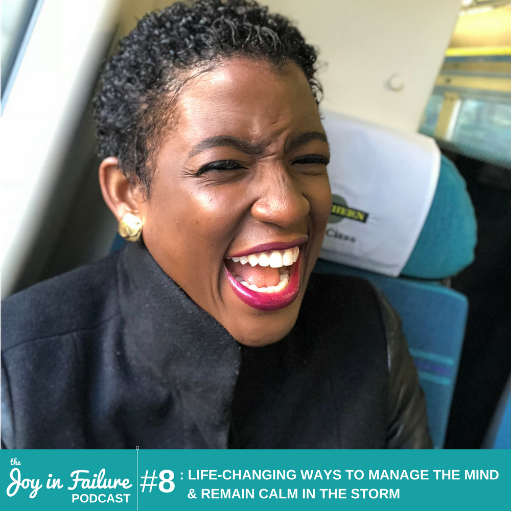 the joy in failure how to manage the mind