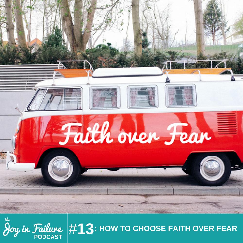 how to choose faith over fear joy Ogunneye
