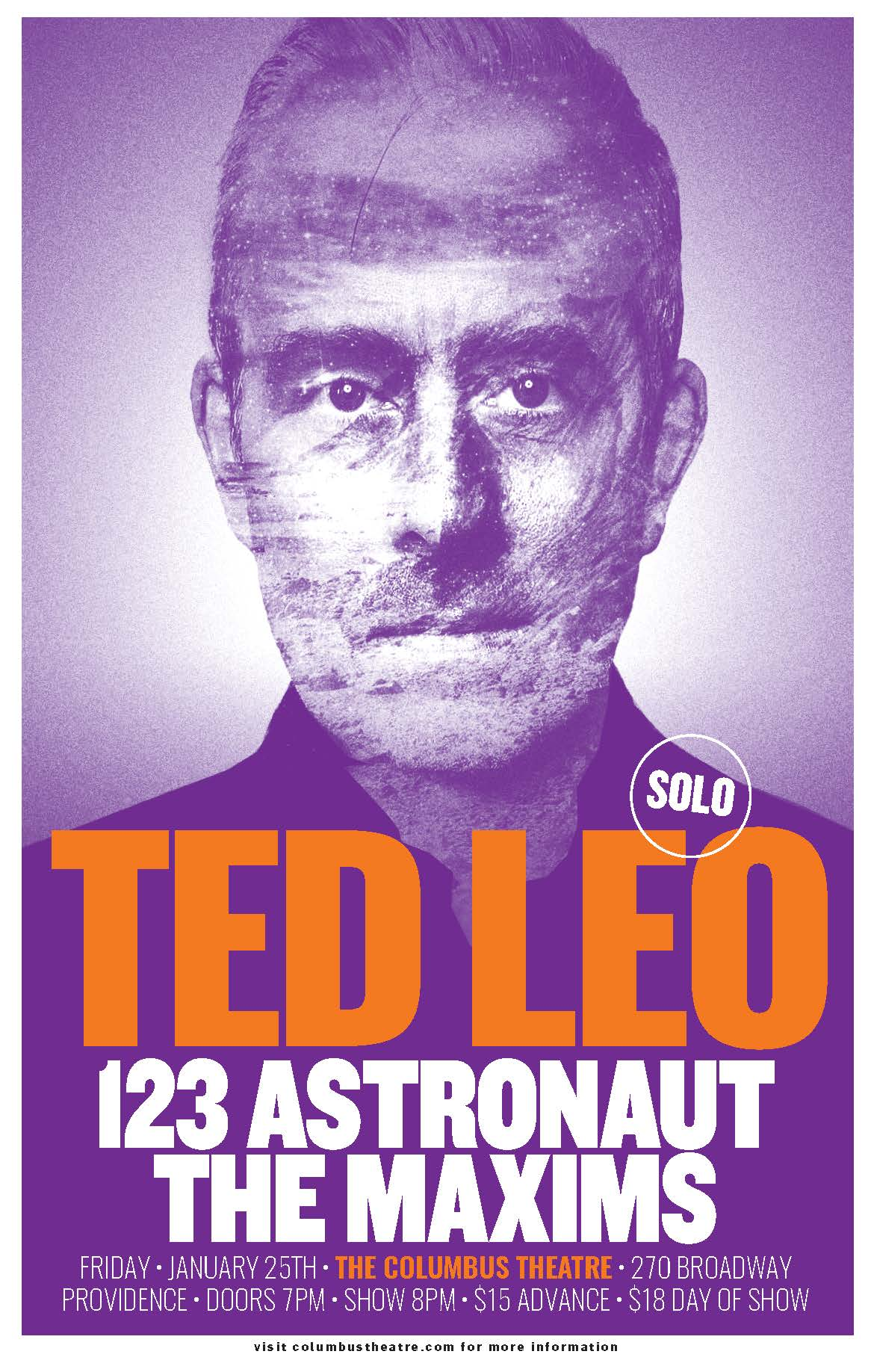 Show! - We're excited to be playing with the great Ted Leo at The Columbus Theatre in Providence, RI on Friday, January 25th. Also joining the bill is The Maxims, a great band from Boston. This is going to be a great show. Buy your tickets now.