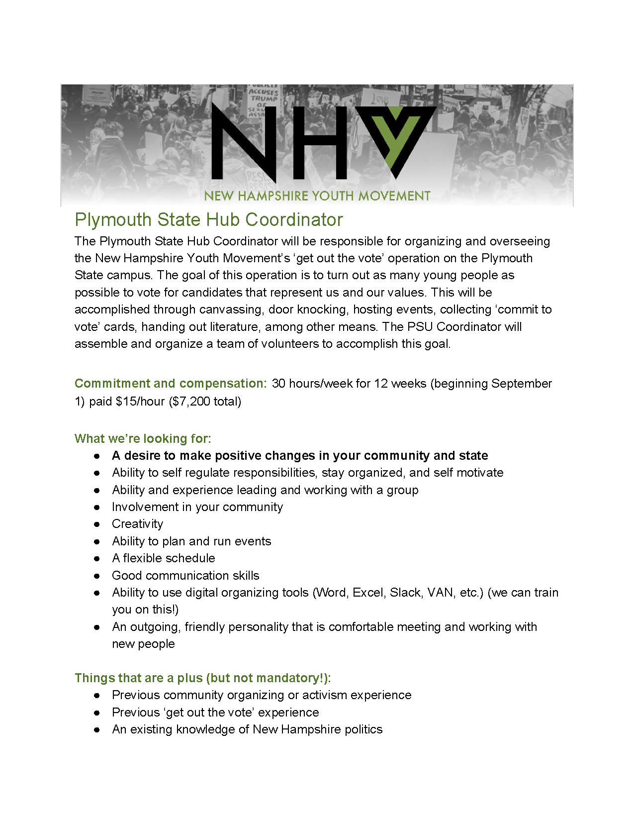 Application are live for Fall 2018! - We are now seeking applications for a full-time Hub Coordinator to lead our 'get out the vote' operation at Plymouth State University.Position begins September 1, so apply today!Interested?Apply at:https://goo.gl/forms/pZH3G6FnU7bNVhov1