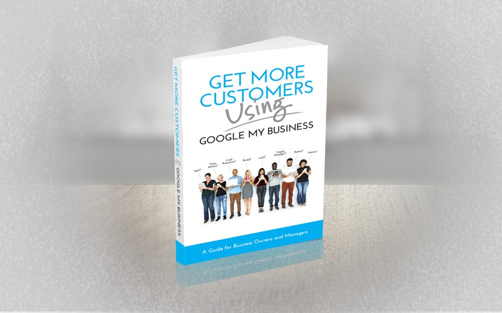 Get our Book    Get More Customers Using Google