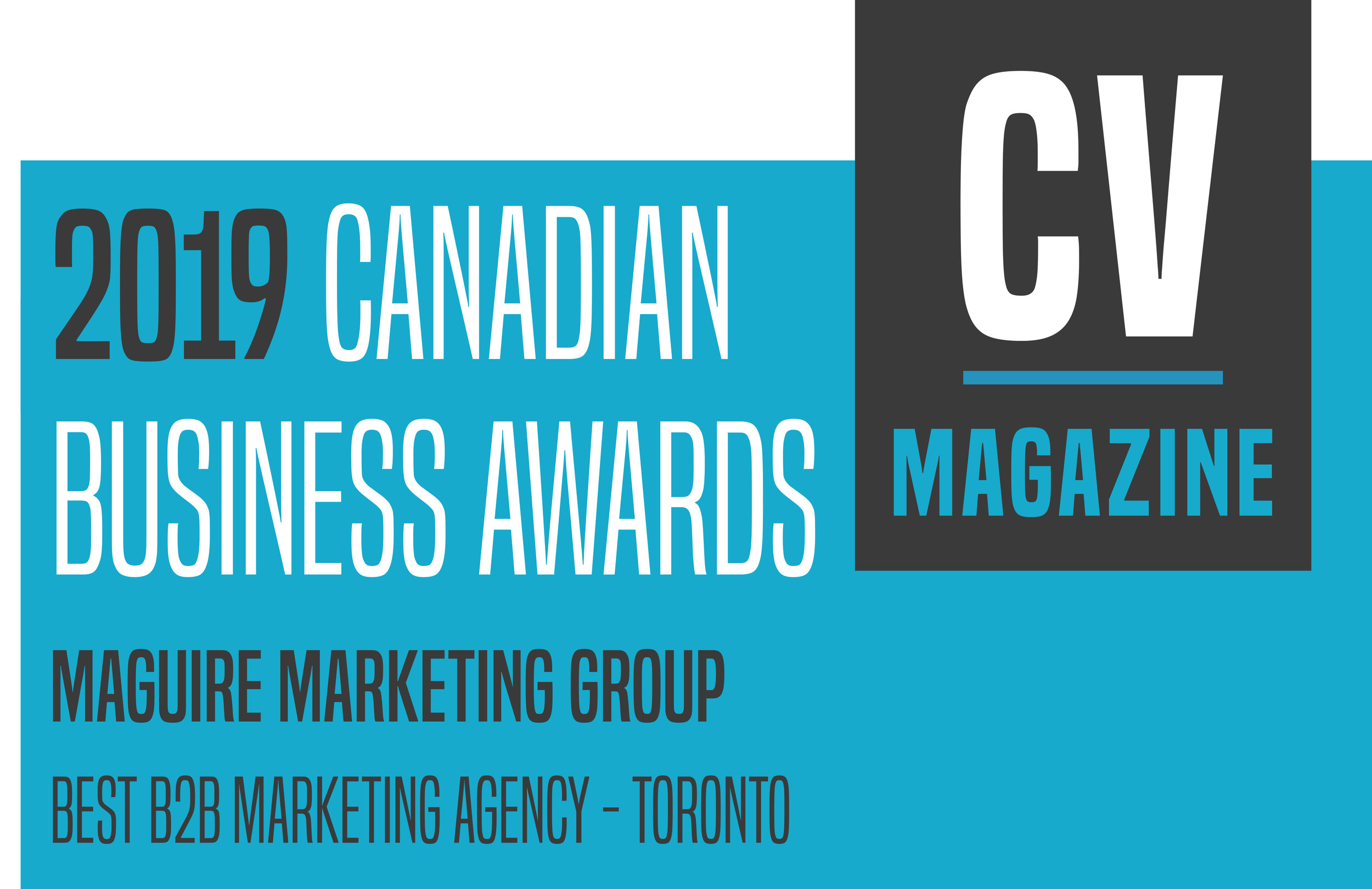 Voted one of the best agency for B2B Marketing Agency Toronto by CV Magazine