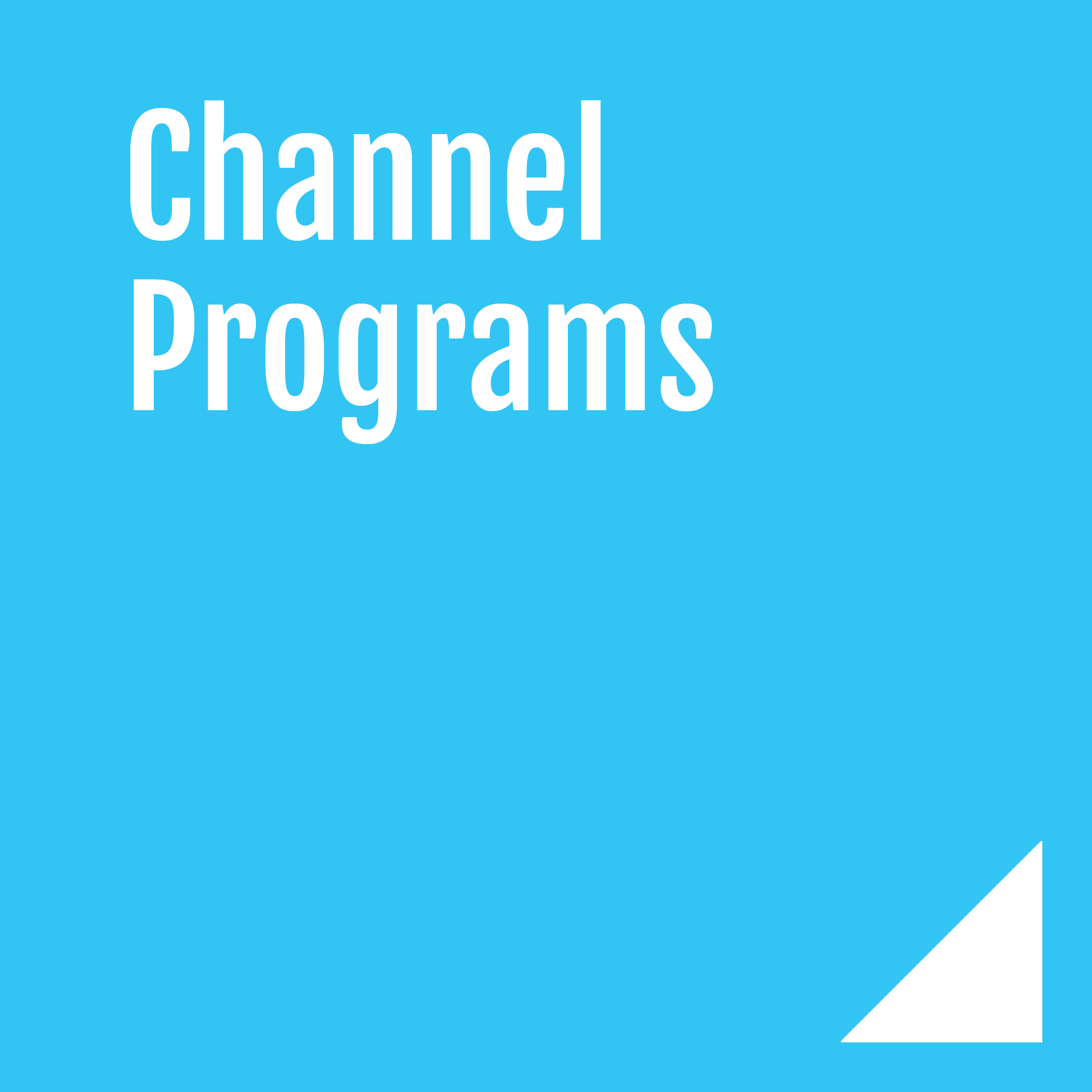 Channel Marketing Programs through an agency are a great way to ensure that you are corporate marketing team is focused on operations ,while your agency supports your partners.