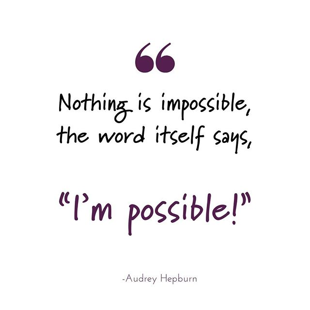 "Audrey Hepburn was right 💪 . Nothing is impossible, the word itself says ""I'm possible!"". . . . #AudreyHepburn #Quote #DailyQuote #Impossible #ImPossible #Changeyourmindset #Mindset #IGQuotes #IG #WordsofWisdom #Motivation #MaguireMktg #B2BMarketing #BusinessTips #BusinessTricks #BizAdvice #WordstoLiveBy #SetIntentions"