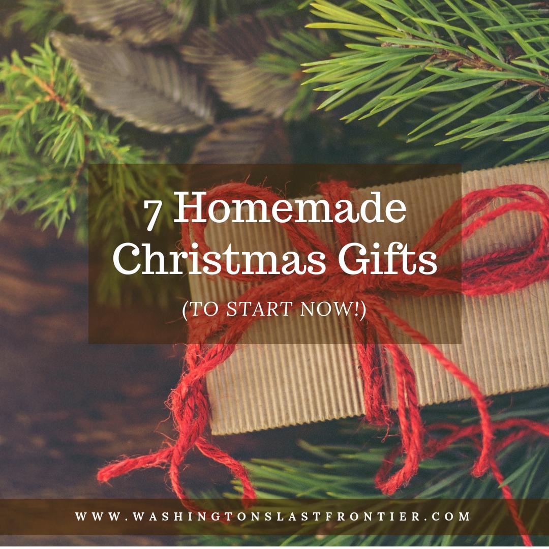 Christmas Gift Ideas 2019 Diy.7 Homemade Christmas Gifts To Start Now Washington S