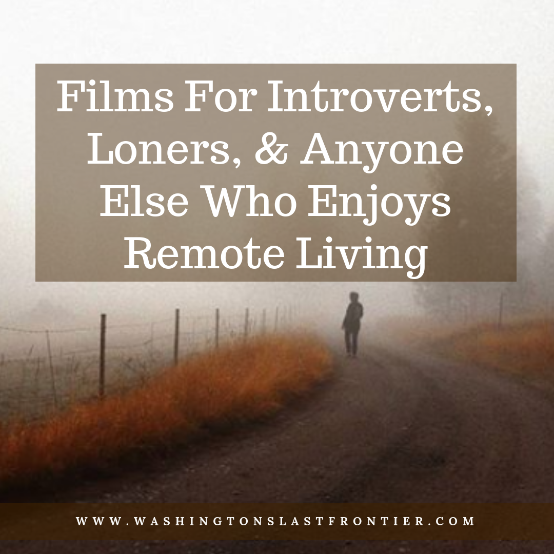 Films for introverts loners and anyone else who craves isolation