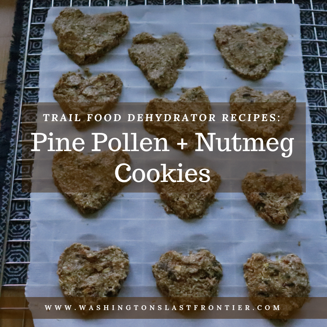 Trail Food Dehydrator Recipes Pine Pollen Nutmeg Cookies.png