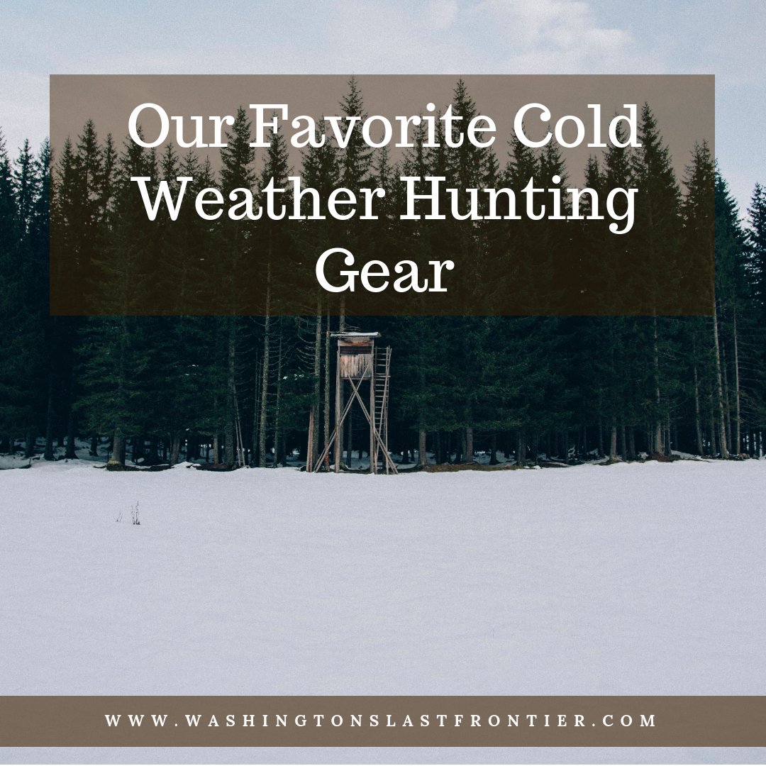 Our Favorite Cold Weather Hunting Gear 2018 extreme cold weather clothing, best cold weather hunting gear 2019, cold weather hunting bibs, extreme cold weather hunting gear, cabelas cold weather hunting clothes, best hunting bibs for cold weather, winter hunting gear, womens winter hunting gear, cold weather hunting apparel, best cold weather bow hunting clothing, warmest hunting gear, warmest hunting bibs, winter hunting gear, off grid blog, homesteading blog, wilderness living blog, life in washington state blog, work online from anywhere, living off the land, back to the land movement modern