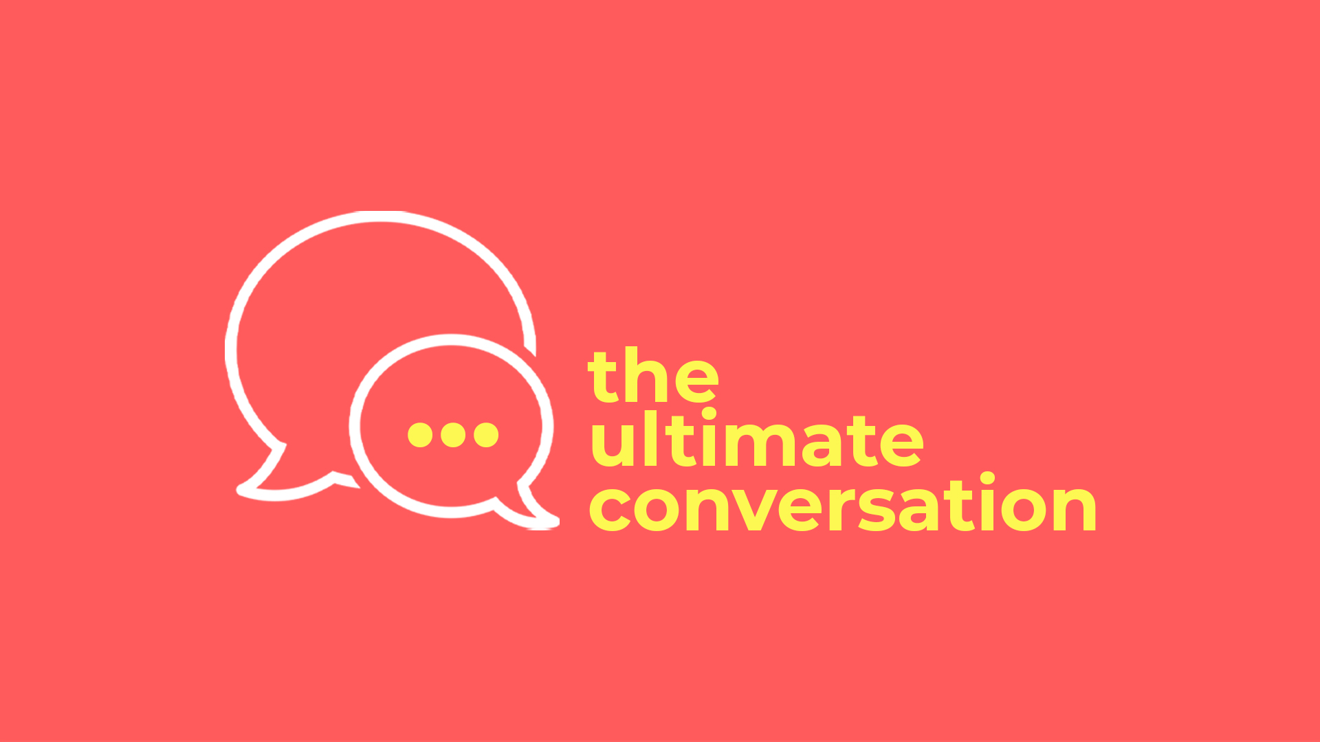 TheUltimateConversation 16x9.jpg