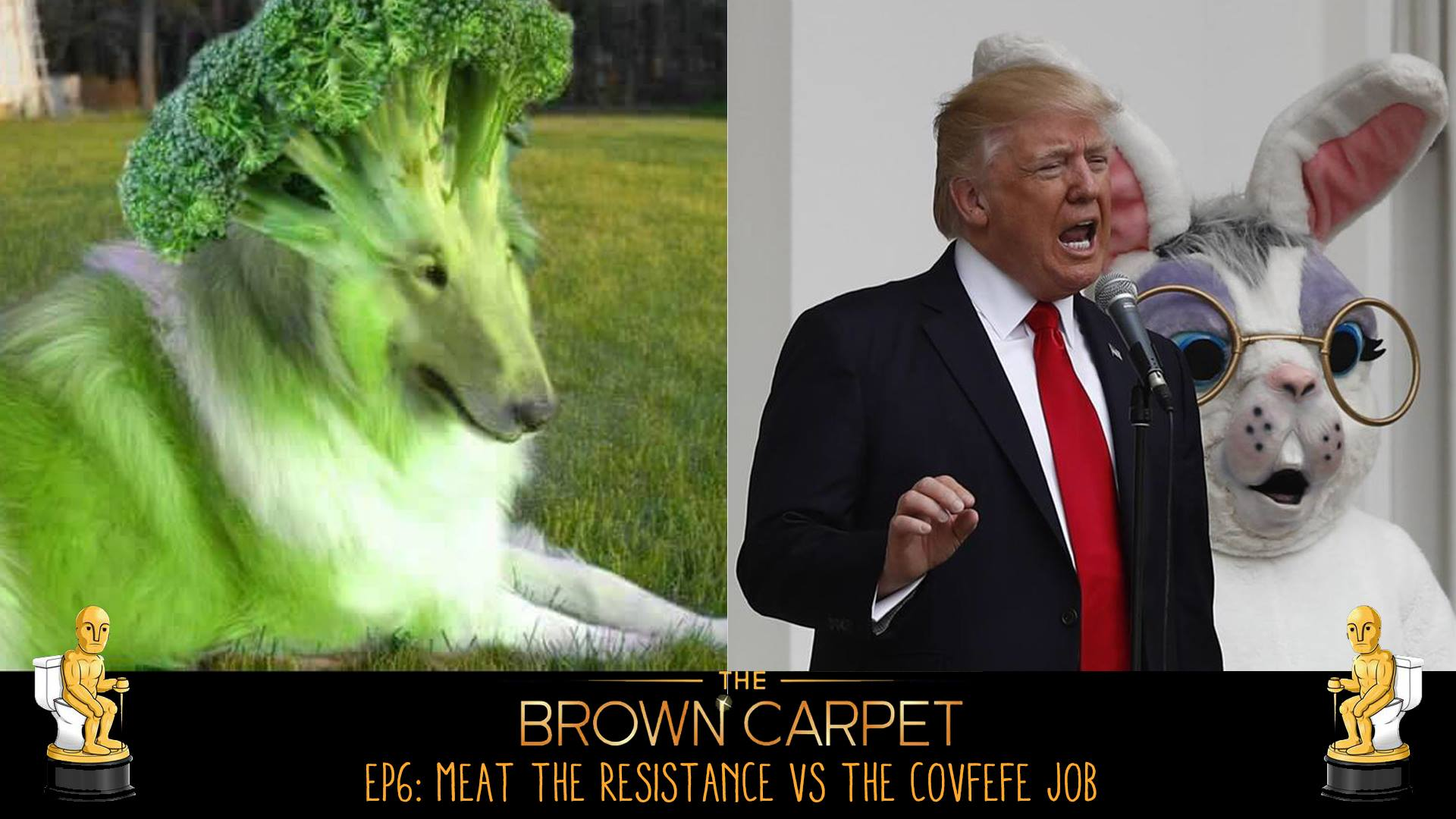 19/12/17 - E06 - Meat The Resistance vs The Covfefe Job