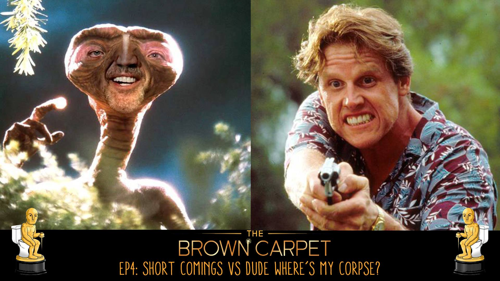 05/12/17 - E04 - Short Comings vs Dude, Where's My Corpse?
