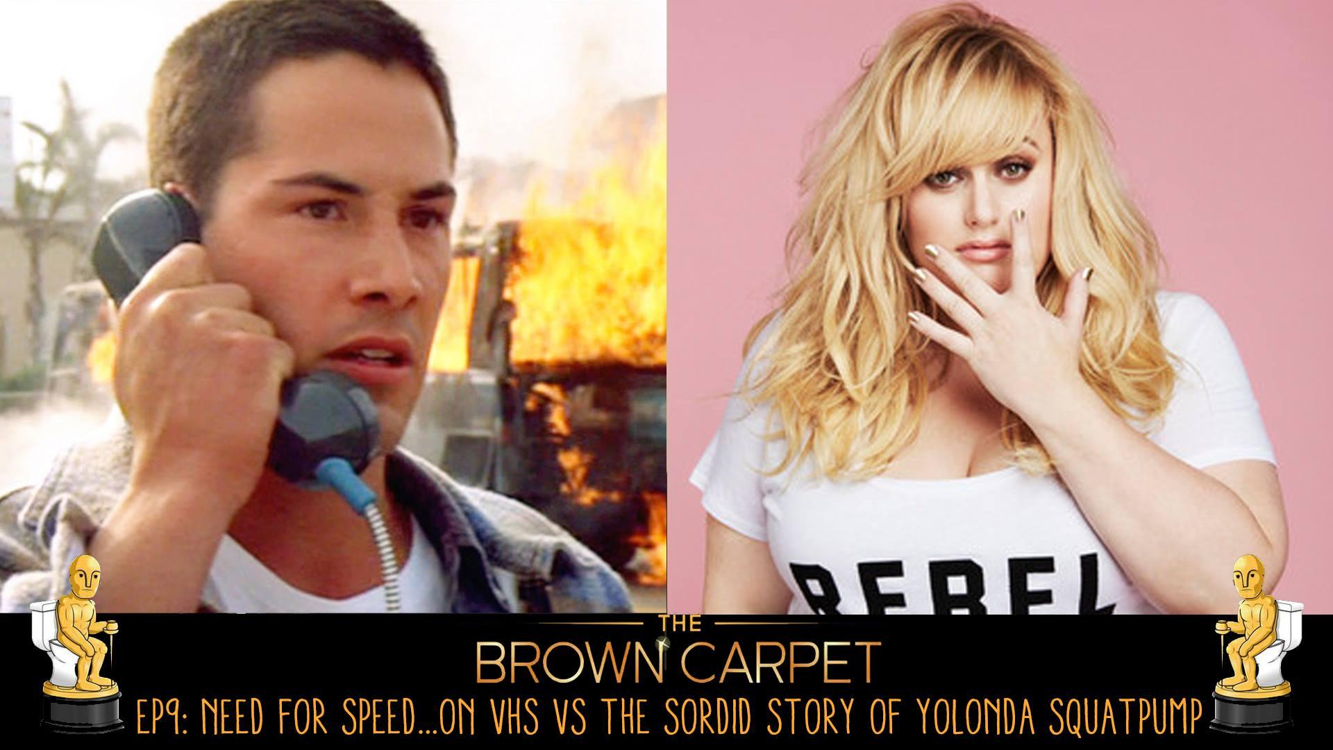 15/01/18 - E09 - Need for Speed.. on VHS vs The Sordid Story of Yolanda Squatpump