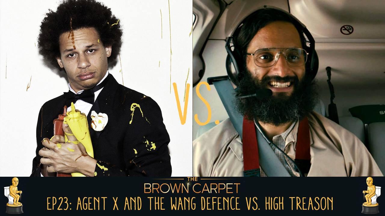 01/06/18 - EP23 - Agent X and the Wang Defence vs High Treason