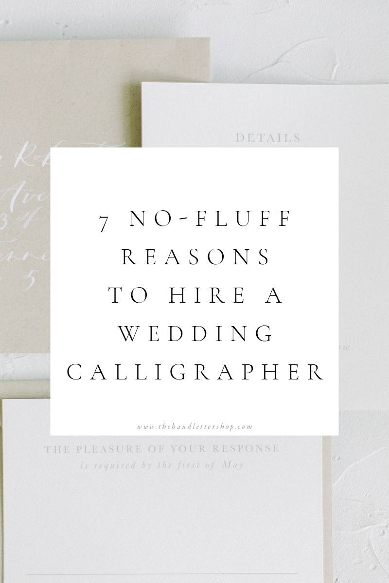 Reasons to hire a wedding calligrapher from #thehandlettershop