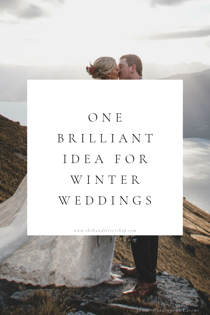 Winter wedding planning tips from #thehandlettershop4.jpg