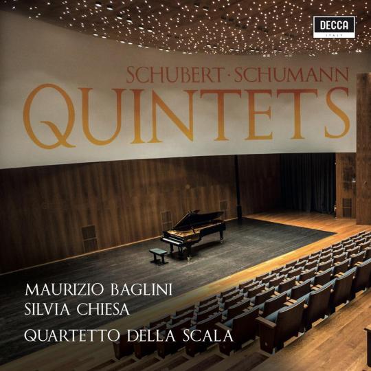 SCHUBERT - SCHUMANN: QUINTETS  String Quintet In C Major, D. 956 | Piano Quintet In E Flat, Op.44 Baglini | Chiesa | Quartetto della Scala 2018 Decca UPC 00028948173211  recensioni  |  reviews