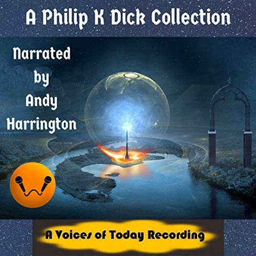 Courtesy of Spoken Realms and Voices of Today comes a collection of short stories by master of dystopic science fiction Philip K. Dick. These are some of his earlier works in sci-fi publications and were just awesome to read. Hopefully you'll enjoy listening to them, too! Just click on the button below: -