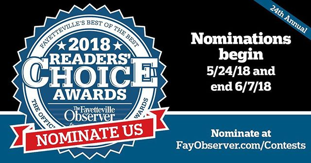Nominations open TOMORROW for the Fayetteville Observer's Readers Choice Awards! Be sure to follow the link and nominate us! After the nomination round is finished, voting will open up again so that everyone can vote for a winner in each category. Thanks for all your support!
